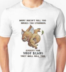 Drop Bear will kill you Unisex T-Shirt