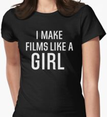 I Make Films Like A Girl - White Text Women's Fitted T-Shirt