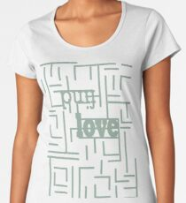 Find Love - Typiographical abstract Women's Premium T-Shirt