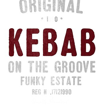 Kebab On The Groove by DGTY