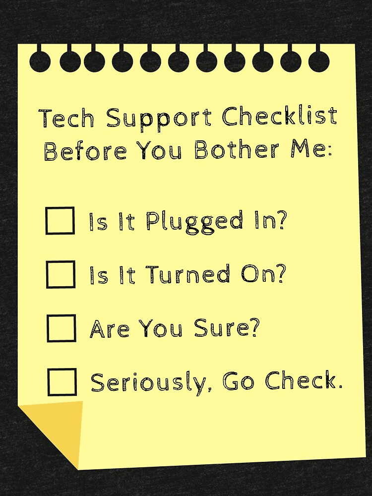a4552a197b Tech Support Checklist Funny Helpdesk IT Engineer