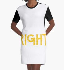 Sophia is always right first name Graphic T-Shirt Dress