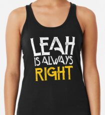 Leah is always right first name Women's Tank Top