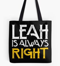 Leah is always right first name Tote Bag