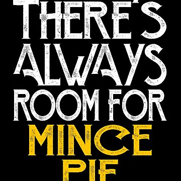 There's always room for mince pie by pirkchap