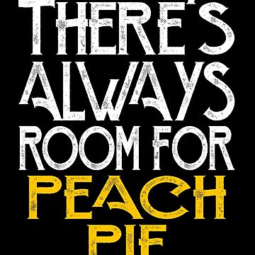 There's always room for peach pie by pirkchap