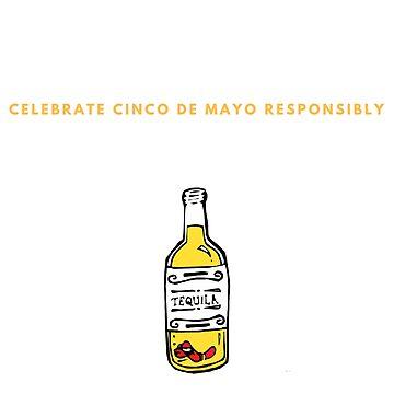 Cinco de Mayo Tequila Worm Celebrate Responsibly T-Shirt by OldeBazaar