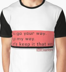 You go Graphic T-Shirt