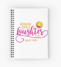 Start to Celebrate Laughter All Year Around Spiral Notebook