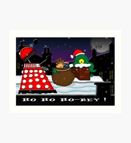 Ho ho ho-bey! Art Print