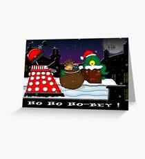 Ho ho ho-bey! Greeting Card