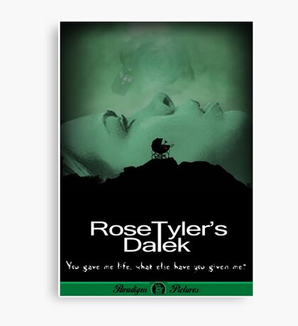 Rose Tyler's Dalek Canvas Print