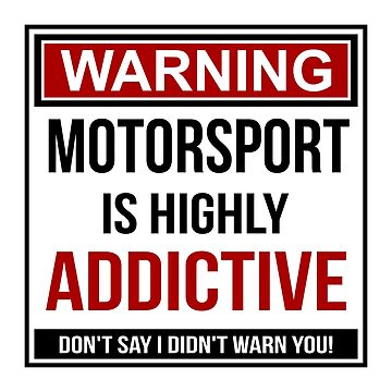 Funny Motorsport Warning Design by davidspeed
