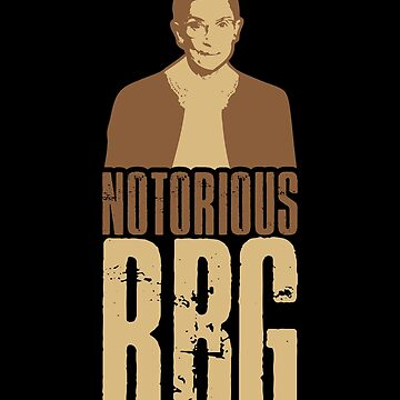 Notorious Rbg Shirt - Rbg T Shirt - Rbg Shirt - Rbg Pin - Notorious Rbg - Rbg Quotes - Women Rbg Top - Rbg Gangsta Style - Notorious Rbg Art by UltimatePeter