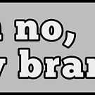 Oh no, my brand! by RegularCars