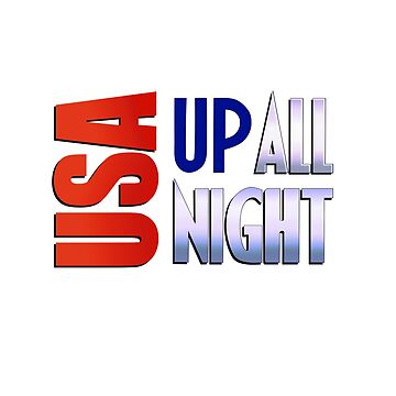 USA Up All Night by LaTerruer