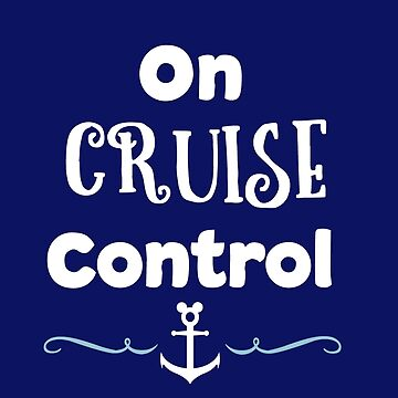 On Cruise Control by disneyinyourday