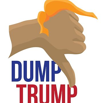 Dump Trump! by thecritic06