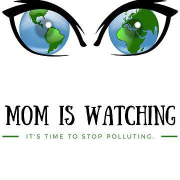 Earth Day Mother Nature is Watching Men Women Gift T-Shirt by OldeBazaar