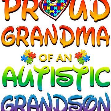 Proud Grandma Of An Autistic Grandson Autism Awareness by magiktees