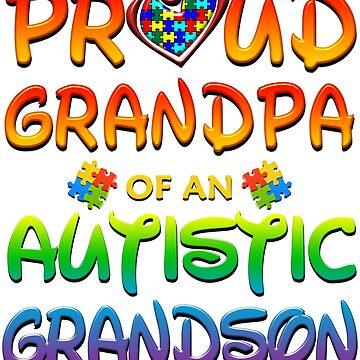 Proud Grandpa Of An Autistic Grandson Autism Awareness by magiktees