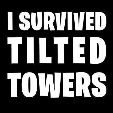 I survived Tilted Towers by gavibe