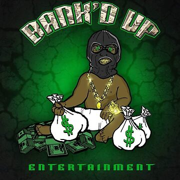 GREEN /BANK'D UP BABY (MERCHS) by Princelefty