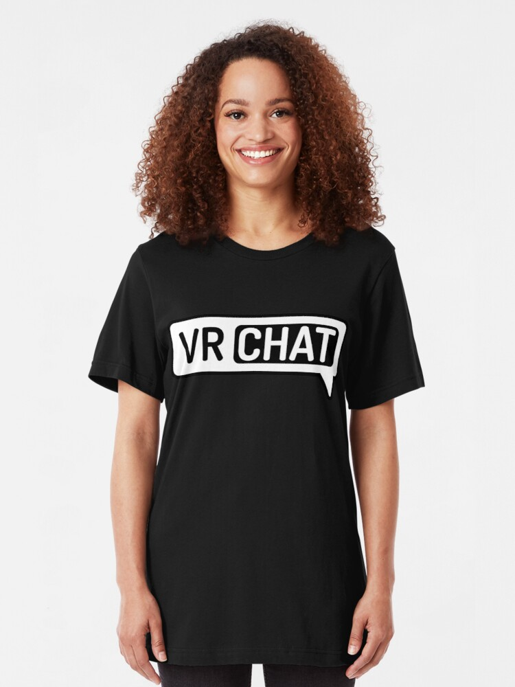 VR, CHAT, #Best game, | Slim Fit T-Shirt