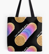 Can I get a waffle? Can i PLEASE get a waffle? Tote Bag