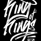 KING OF KINGS by Sevenlives