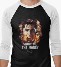 Show me the Money - Jerry Maguire Men's Baseball ¾ T-Shirt