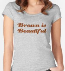Brown is Beautiful Women's Fitted Scoop T-Shirt