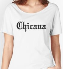 Chicana Women's Relaxed Fit T-Shirt