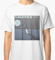 Calexico Edge of the sun LP Sleeve artwork fan art Classic T-Shirt
