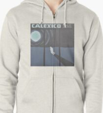 Calexico Edge of the sun LP Sleeve artwork fan art Zipped Hoodie