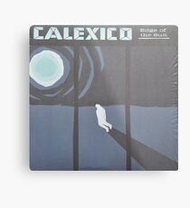 Calexico Edge of the sun LP Sleeve artwork fan art Metal Print