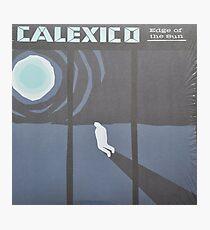 Calexico Edge of the sun LP Sleeve artwork fan art Photographic Print
