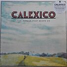 Calexico - The thread that keeps us LP Sleeve artwork Fan art by deadadds
