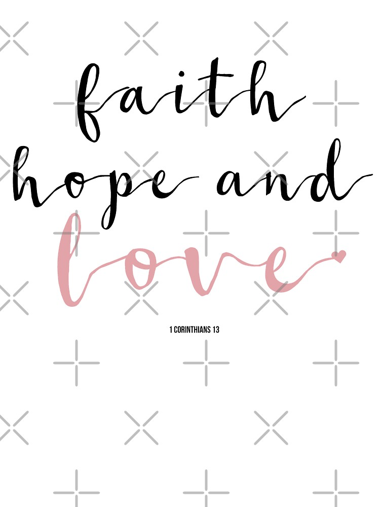 faith hope love cute girly christian quotes handwritten