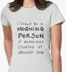 Morning Person Women's Fitted T-Shirt