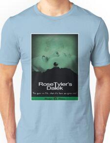Rose Tyler's Dalek Unisex T-Shirt