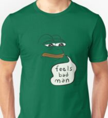 Feels bad man Pepe the sad frog Unisex T-Shirt