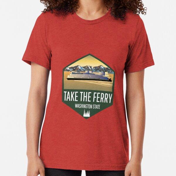 Take the Ferry Tri-blend T-Shirt