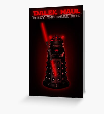 Dalek Maul Greeting Card