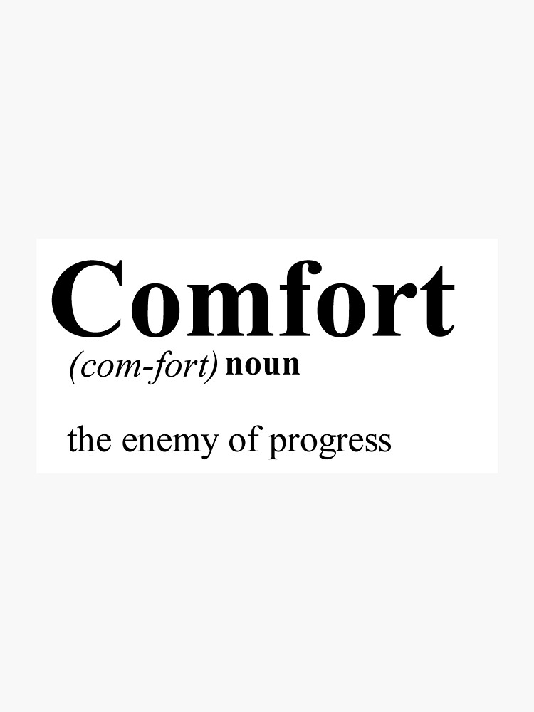 ee5a8cf10b114 Comfort: The Enemy of Progress Quote - The Greatest Showman Inspired |  Photographic Print