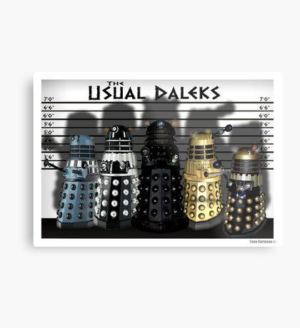 The Usual Daleks Metal Print