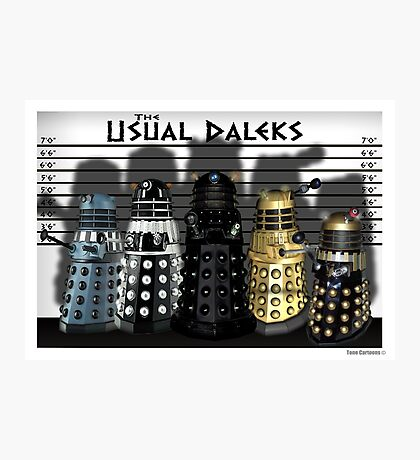 The Usual Daleks Photographic Print