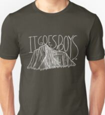"""it goes, boys""  Unisex T-Shirt"