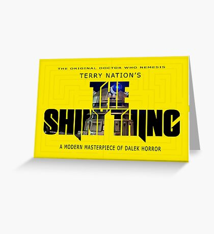 The Shiny Thing Greeting Card