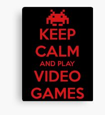 Keep Calm And Pay Video Games Canvas Print